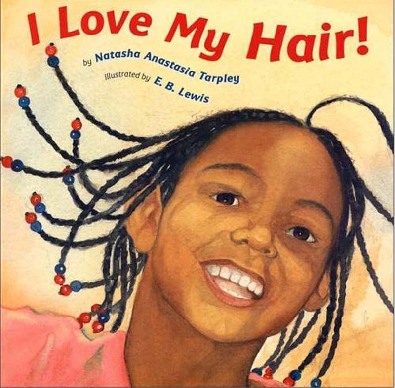 I Love My Hair - E.B. Lewis