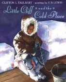 Little-Cliff-and-the-Cold-Place-9780803725584